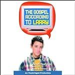 The Gospel According to Larry | Janet Tashjian