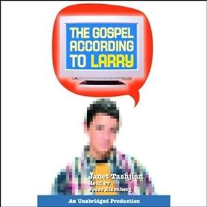 The Gospel According to Larry Audiobook