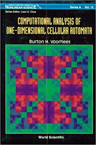 Computational Analysis of One-dimensional Cellular Automata (Series on Nonlinear Science) (World Scientific Series on Nonlinear Science Series A)