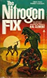 Nitrogen Fix, Hal Clement, 0441581188