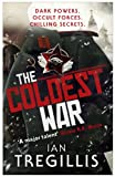 Front cover for the book The Coldest War by Ian Tregillis