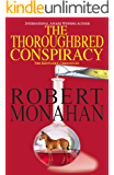 The Thoroughbred Conspiracy (The Kentucky Chronicles Book 1)
