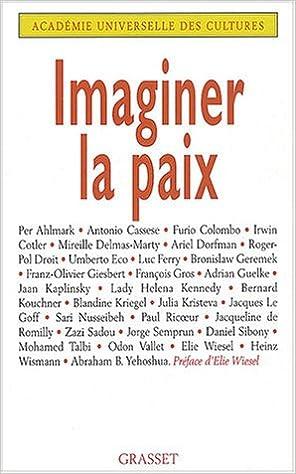 Lire en ligne Imaginer la paix epub, pdf