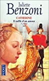 Il suffit d'un amour, tome 2 : Catherine