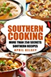 Southern Cooking: More Than 250 Secre...