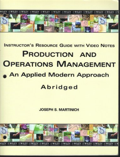 Production and Operations Management: An Applied Modern...