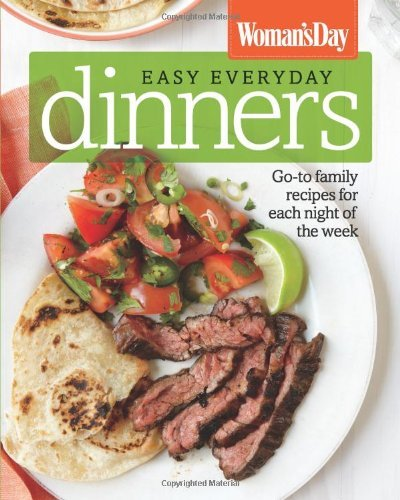 Womans Day Easy Everyday Dinners