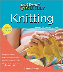 Teach Yourself VISUALLY Knitting (Teach Yourself VISUALLY Consumer) - Kindle ...