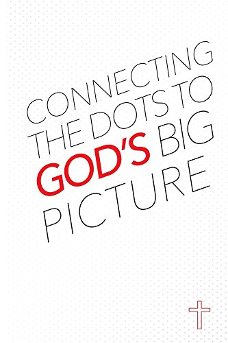 Teen Dot (Connecting the Dots to God's Big Picture for your)