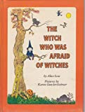 img - for The Witch Who Was Afraid of Witches book / textbook / text book