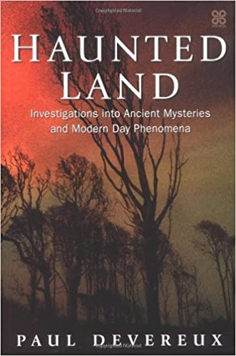 Haunted Land: Investigations into Ancient Mysteries and Modern Day Phenomena