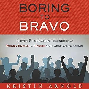 Boring to Bravo Audiobook