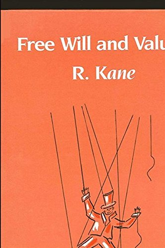 Free Will and Values (SUNY Series in Philosophy)