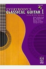 Everybody's Classical Guitar Book 1 Paperback