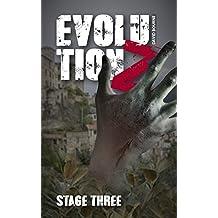 Evolution Z: Stage Three (An apocalypse zombie survival thriller Book 3)