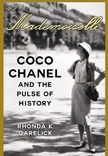 Price comparison product image Mademoiselle: Coco Chanel and the pulse of history