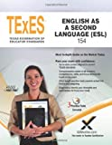 TExES TExES English As a Second Language (ESL) 154, Sharon A. Wynne, 1607873877