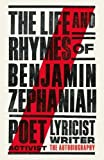 The Life and Rhymes of Benjamin Zephaniah: The Autobiography