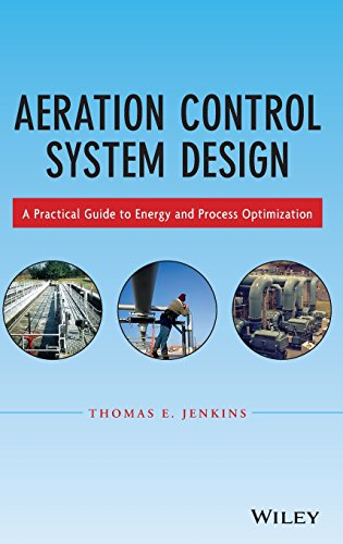 (Aeration Control System Design: A Practical Guide to Energy and Process Optimization)