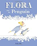 Best Chronicle Books Friends Plays - Flora and the Penguin Review