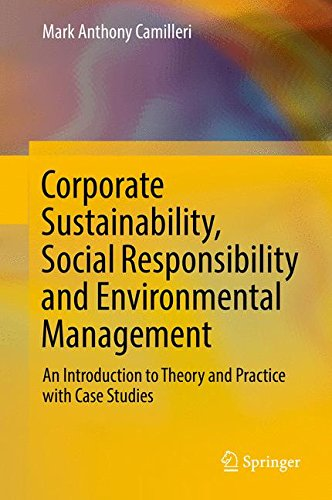 Corporate Sustainability, Social Responsibility and Environmental Management: An Introduction to Theory and Practice with Case Studies (Csr, Sustainability, Ethics & Governance)