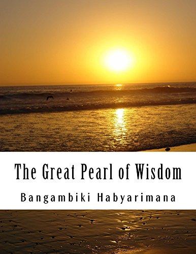 The Great Pearl of Wisdom by [Habyarimana, Bangambiki]
