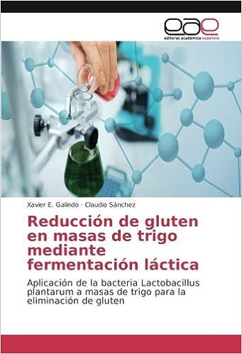 Reducción de gluten en masas de trigo mediante fermentación ...