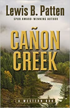 Canon Creek: A Western Duo (Five Star Western Series)