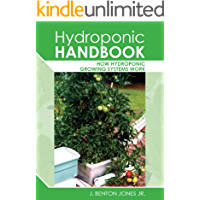 Hydroponic Handbook: How hydroponic growing systems work (English Edition)