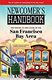 img - for Newcomer's Handbook for Moving to and Living in the San Francisco Bay Area book / textbook / text book
