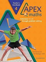 Apex Maths 4 Teacher's Handbook: Extension for all through Problem Solving