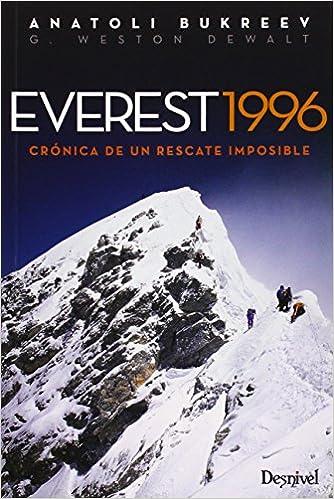Everest 1996. Crónica De Un Rescate Imposible (literatura (desnivel)) Descargar Epub