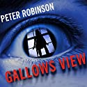 Gallows View Audiobook by Peter Robinson Narrated by Mark Honan