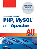 Sams Teach Yourself PHP, MySQL and Apache All in One (5th Edition)