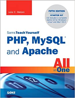 Sams Teach Yourself PHP, MySQL And Apache All In One Download