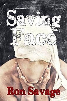 Saving Face by [Savage, Ron]