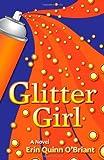 Glitter Girl, Erin Quinn O'Briant, 0984581308