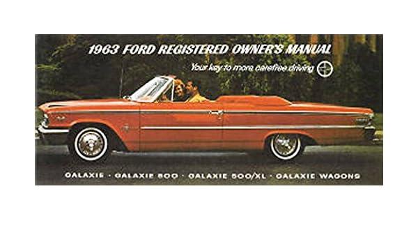 1963 FORD GALAXIE//500//XL CAR OWNER/'S MANUAL