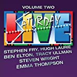 Saturday Live, Volume 2 | Stephen Fry,Hugh Laurie,Ben Elton,Emma Thompson