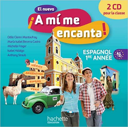 Télécharger en ligne El nuevo A mi me Encanta 4e - Espagnol 1e année - CD audio classe - Edition 2012 pdf, epub