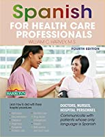 Spanish for Health Care Professionals (Barron's Foreign Language Guides)