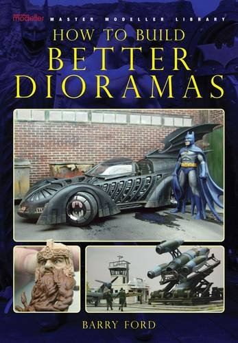 Download How to Build Better Dioramas pdf