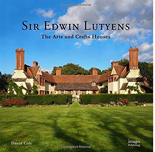 Cheap  Sir Edwin Lutyens: The Arts & Crafts Houses