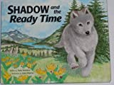 Shadow and the Ready Time, Patty Sheehan, 0911655131