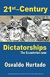 21st-Century Dictatorships, Osvaldo Hurtado, 1491263636