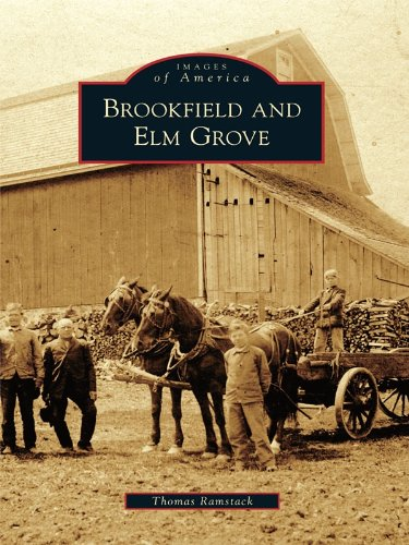 Brookfield and Elm Grove (Images of - Wi Brookfield