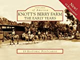 Knott's Berry Farm:: The Early Years (Postcard of America) (Postcards of America) offers