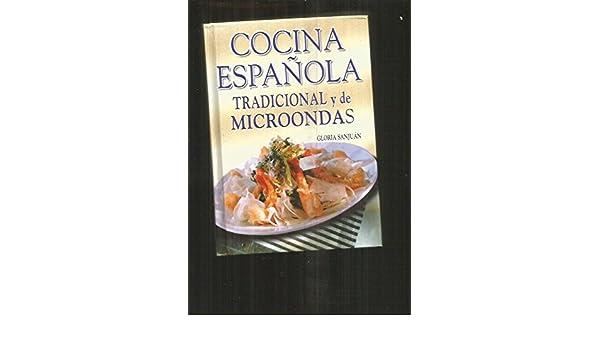 Cocina española tradicional y con microondas: Amazon.es: Gloria ...
