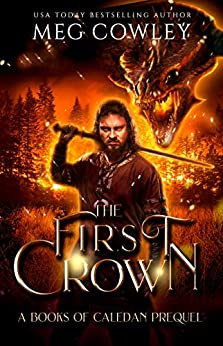 The First Crown by Meg Cowley