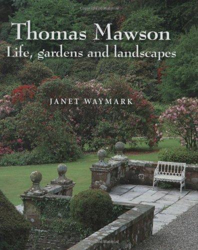 Thomas Mawson: Life, gardens and landscapes ebook